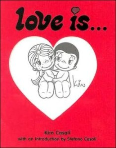 """""""Love Is"""" - book by Kim Casali, published by Harry N Abrams"""